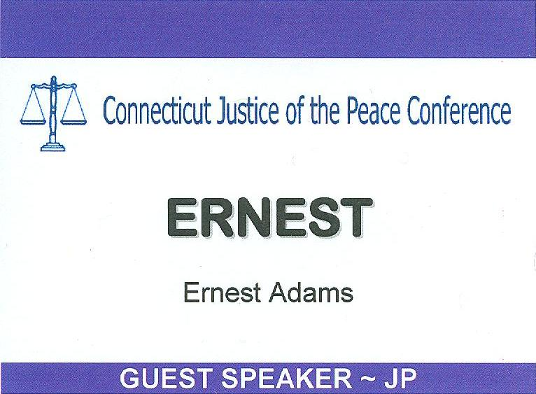Ernest's speaker's badge from the Justice of the Peace Conference